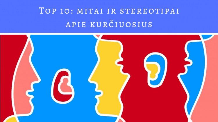 TOP 10: mitai ir stereotipai apie kurčiuosius